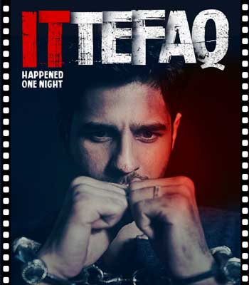 Movie Review of Ittefaq | Sidharth Malhotra, Sonakshi…