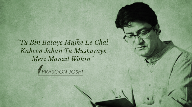 6 songs penned by Prasoon Joshi that will stay with us forever