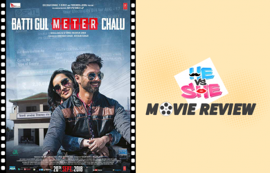 Batti Gul Meter Chalu Movie Review
