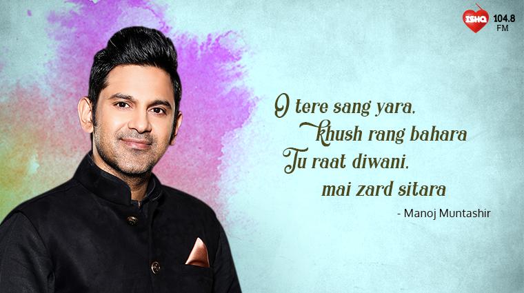 5 Manoj Muntashir Lyrics That'll Convert Monday Blues to Hues